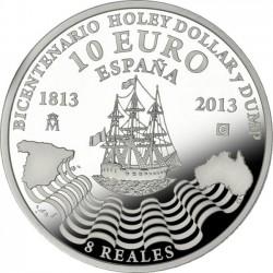 Spain 10 euro 2013. Holey Dollar and Dump