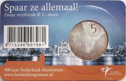 5 euro. Netherland 2009. Manhattan